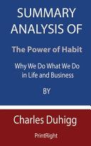 Summary Analysis Of The Power of Habit