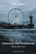 I ragazzi non piangono. Boys don't cry ebook