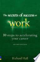 The Secrets Of Success At Work Second Edition Book PDF