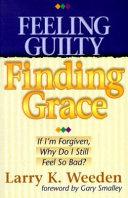 Feeling Guilty  Finding Grace Book