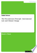 The Precautionary Principle - International Law and Climate Change