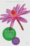 The Political Economy of Schooling in Cambodia Pdf/ePub eBook