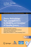 Theory  Methodology  Tools and Applications for Modeling and Simulation of Complex Systems Book