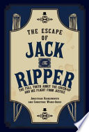 The Escape of Jack the Ripper
