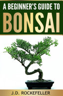 A Beginner's Guide to Bonsai Pdf/ePub eBook