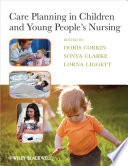 Care Planning In Children And Young People S Nursing Book PDF
