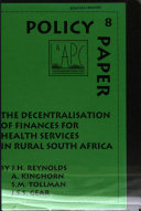 The Decentralisation of Finances for Health Services in Rural South Africa