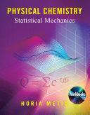 Physical Chemistry: Statistical Mechanics