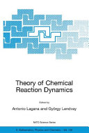 Theory of Chemical Reaction Dynamics
