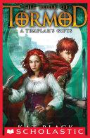 The Book of Tormod #2: A Templar's Gifts