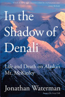 In the Shadow of Denali [Pdf/ePub] eBook