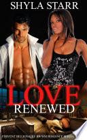 Love Renewed  Fervent Billionaire BWWM Romance Series  Book 3