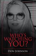 Who's Watching You? [Pdf/ePub] eBook