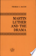 Martin Luther and the Drama