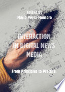Interaction in Digital News Media