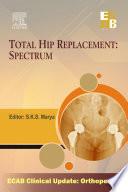Total Hip Replacement Spectrum   ECAB