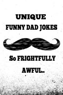 UNIQUE Funny Dad Jokes