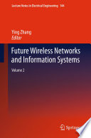 Future Wireless Networks and Information Systems Book