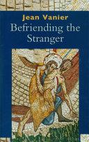 Befriending the Stranger