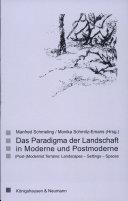 Das Paradigma Der Landschaft in Moderne und Postmoderne