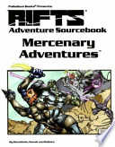 Palladium Books Presents Rifts Mercenary Adventures