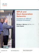 Mpls And Next Generation Networks  Foundations For Ngn And Enterprise Virtualization