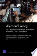 Alert and Ready  : An Organizational Design Assessment of Marine Corps Intelligence