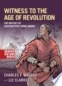 Witness to the Age of Revolution Book