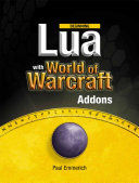 Beginning Lua with World of Warcraft Add-ons