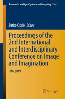 Proceedings of the 2nd International and Interdisciplinary Conference on Image and Imagination