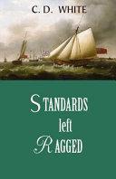 Standards Left Ragged  a Fairaday and Marlborough Novel