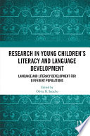 Research in Young Children's Literacy and Language Development
