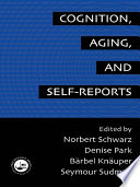 Cognition  Aging and Self Reports Book