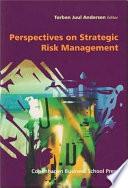 Perspectives on Strategic Risk Management Book
