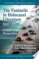 The Fantastic in Holocaust Literature and Film Book