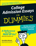 College Admission Essays For Dummies