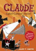 Claude  Lights  Camera  Action