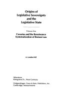Origins Of Legislative Sovereignty And The Legislative State Corasius And The Renaissance Systematization Of Roman Law