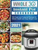 Whole 30 Instant Pot Cookbook 2021 Book
