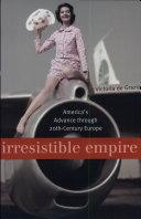 Irresistible Empire