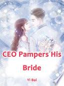 CEO Pampers His Bride