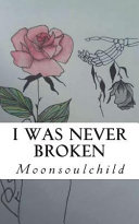 I Was Never Broken