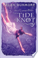 The Tide Knot The Ingo Chronicles Book 2  Book PDF