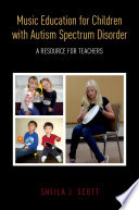 Music Education for Children with Autism Spectrum Disorder