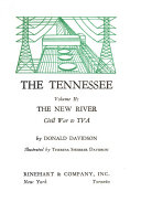 The Tennessee  The new river  Civil War to TVA Book