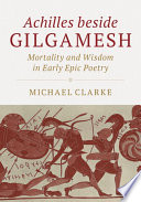 Achilles beside Gilgamesh