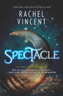 Pdf Spectacle (The Menagerie Series, Book 2)