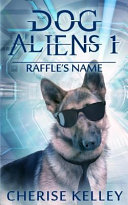Dog Aliens 1 Raffle's Name