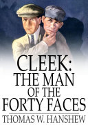 Cleek: The Man of the Forty Faces Pdf/ePub eBook