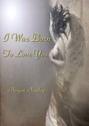 I Was Born To Love You Book